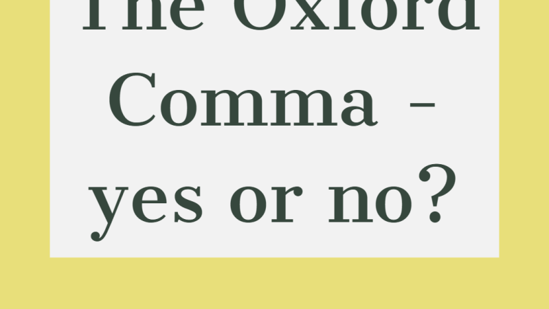 The Oxford Comma: yes or no?