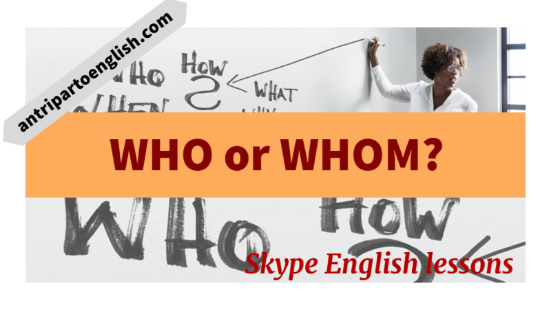 WHO or WHOM?