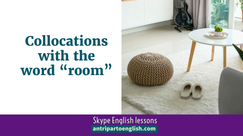 """Collocations with the word """"room"""""""